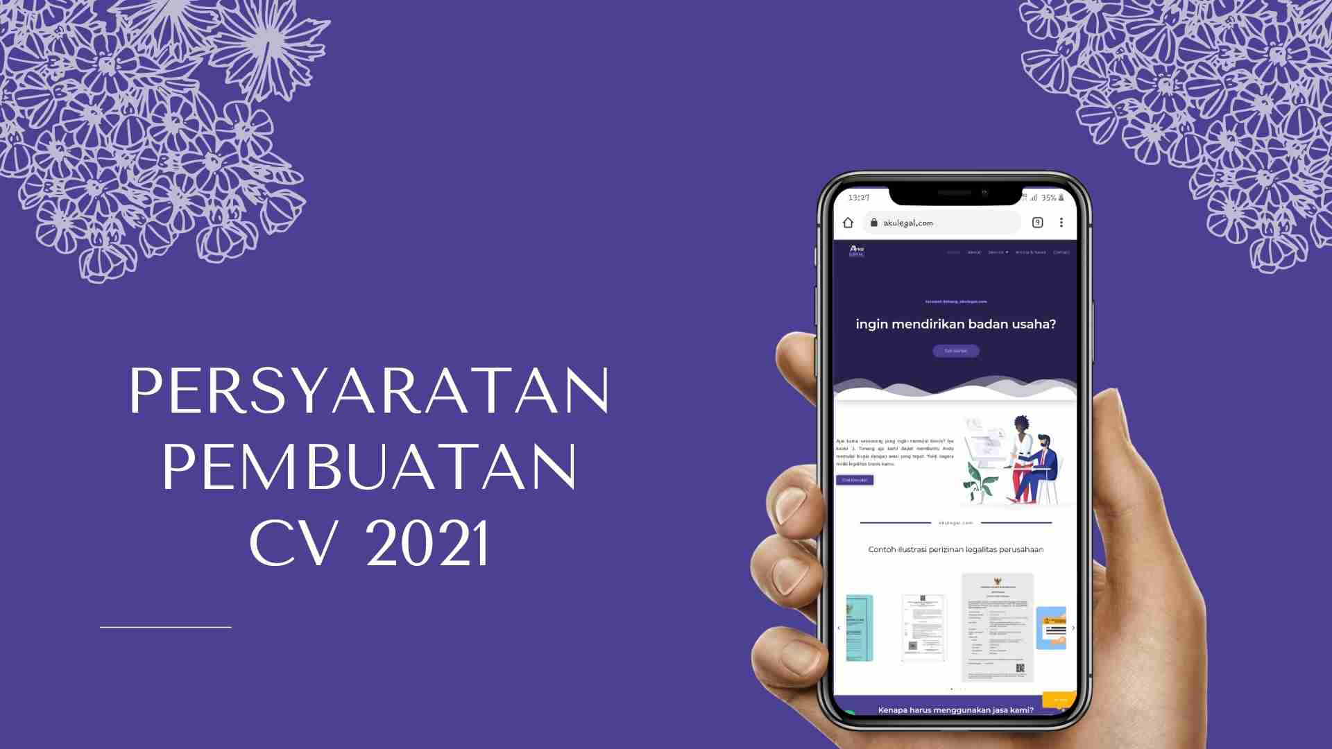 persyaratan pembuatan cv 2021