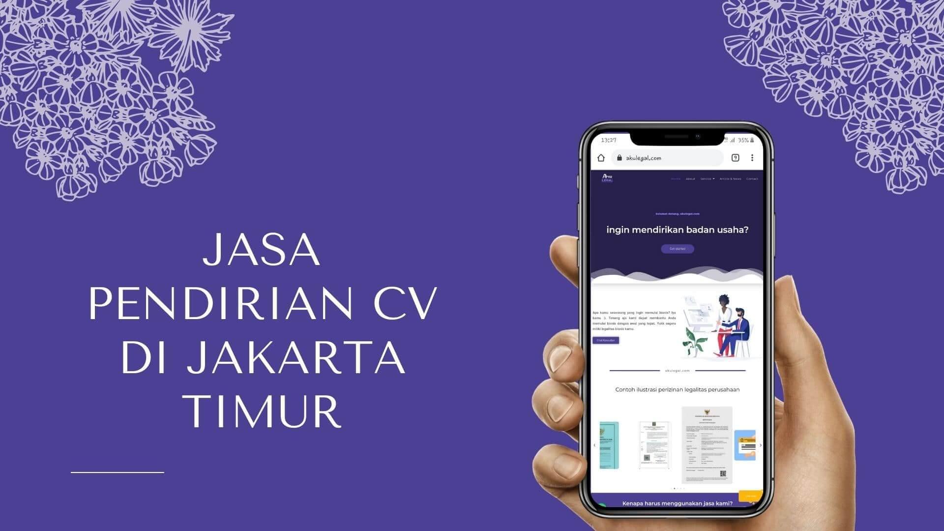 Jasa Pendirian CV di Jakarta Timur