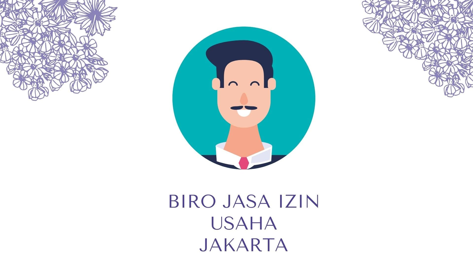Biro Jasa Izin Usaha Jakarta