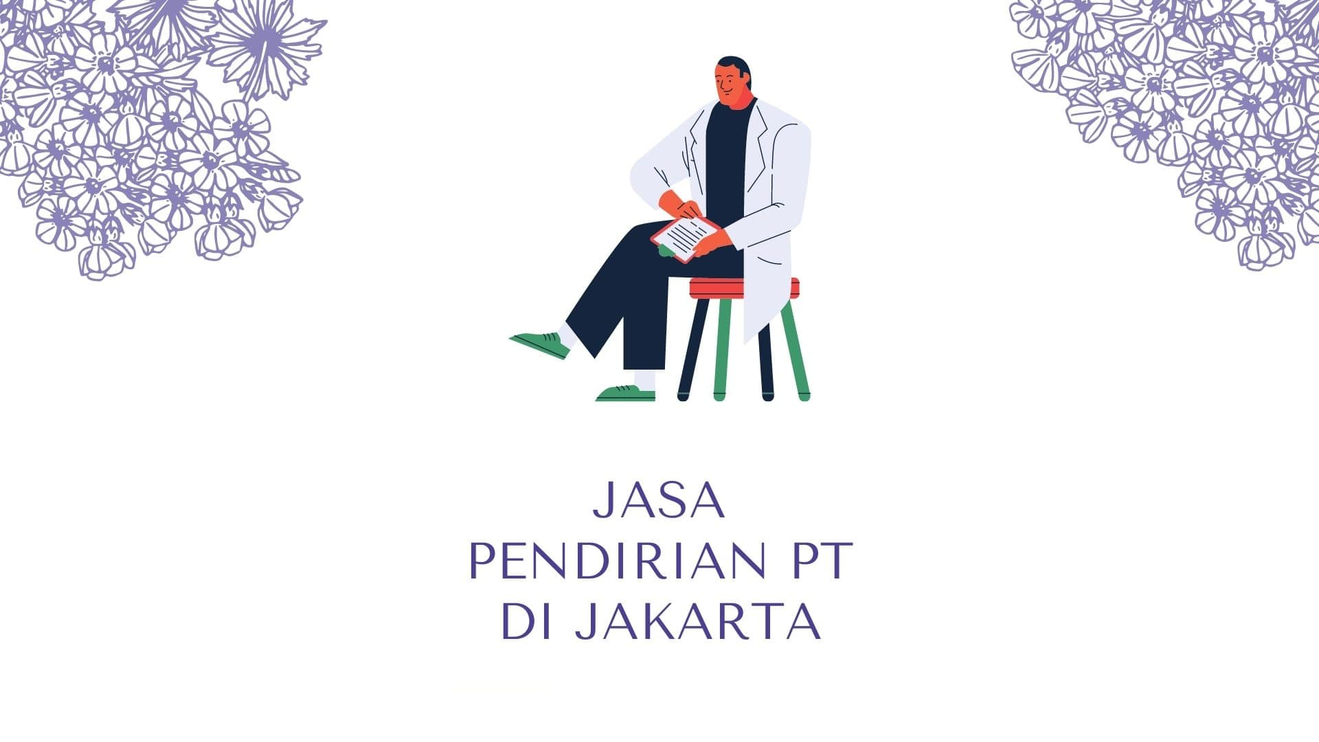 Jasa Pendirian PT di Jakarta